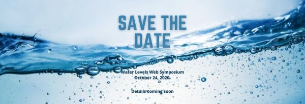 Save the Date for Our Water Levels Web Symposium, October 24, 2020